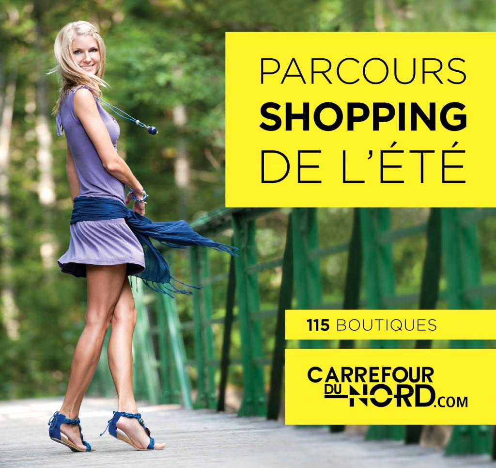Campagne été 2011 - Carrefour du Nord